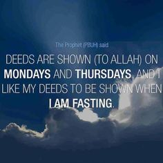 be with god: A reminder Of Mondays and Thursdays fasting Islam Hadith, Islam Quran, Alhamdulillah, Pillars Of Islam, Oh Allah, Hadith Of The Day, Almighty Allah, Life Philosophy, Religion