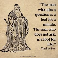#confucius  #孔子 #quote #quotes #ask #question #questions make us #wise #think #again #openmind the unknown to be #known #seek #wisdom #love #hope #harmony #life #liveauthentic #reality #humanity #world #philosophy #chinese #lifequotes #inspiration #inspire #explore #adventure #jounrney http://quotags.net/ipost/1571563012580728576/?code=BXPUDvDBF8A