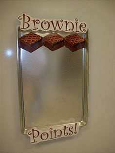 Classroom management idea for whole class.  Brownies are earned when everyone is on task, turned in homework, etc.  Then when tray is full the class is rewarded with a predetermined fun thing!