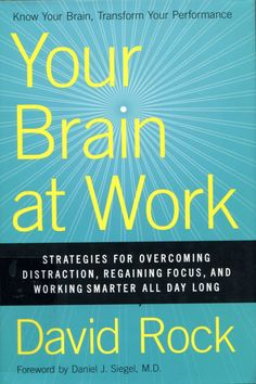Your Brain at Work - David Rock