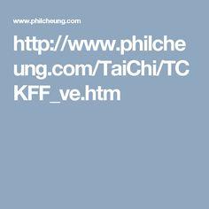 http://www.philcheung.com/TaiChi/TCKFF_ve.htm