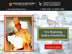 #LakshayCollegeofHotelManagement Admissions Open! Call- 98964-13400, +91-99960-51000 for details.
