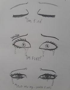 Im fine eyes I'm not fine drawing of eyes This image has get 13 repi Easy Love Drawings, Drawings With Meaning, Sad Drawings, Dark Art Drawings, Art Drawings Sketches Simple, Pencil Drawings, Deep Drawing, Drawing Drawing, Drawing Techniques