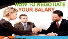 How to Negotiate Your Salary (The Do's and Don't Guide)