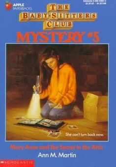 Fighting Over the Card Catalog: BSC Mystery #5: Mary Anne and the Secret in the Attic