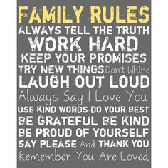 I pinned this Family Rules Framed Wall Art in Gray from the Buyers' Boutique event at Joss and Main! Great Quotes, Quotes To Live By, Inspirational Quotes, Meaningful Quotes, Work Quotes, Awesome Quotes, Motivational Quotes, The Words, Say I Love You