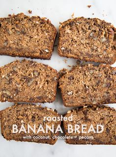 This roasted banana bread with coconut, chocolate, and pecans will have you singing B-A-N-A-N-A-S!