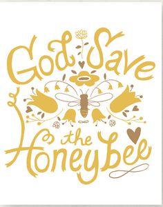 God Save the Honeybee
