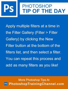 Apply multiple filters at a time in the Filter Gallery (Filter > Filter Gallery) by clicking the New Filter button at the bottom of the filters list, and then select a filter.  You can repeat this process and add as many filters as you like!