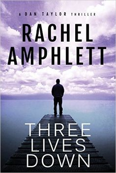 Book Review & International Giveaway - THREE LIVES DOWN by Rachel Amphlett