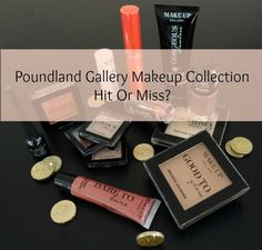 Budget Makeup For One Pound – Love It Or Loath It Poundland Has Launched It