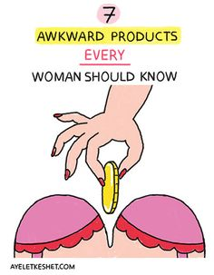 illustration of 7 awkward products every woman should know. (number 3 is genius).
