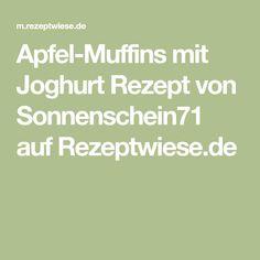 Apfel-Muffins mit Joghurt Rezept von Sonnenschein71 auf Rezeptwiese.de