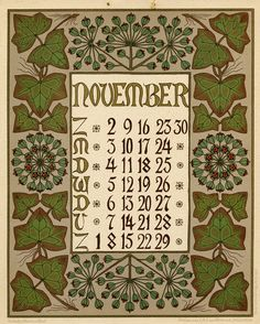 ¤ Netty van der Waarden. Kalender Bloem en Blad. November. 1902 Flower and leaf, 1902 ( Dutch. ) Description Physique:	1 calendar, 12 leaves : col. ill. ; 32 x 26 cm. Editeur:	C.A.J. van Dishoeck Date Éditée:	1901 Vintage Calendar, Art Calendar, Calendar Pages, Calendar Design, Calendar Girls, Vintage Images, Vintage Posters, Vintage Art, Art Nouveau Tiles
