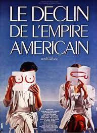 Le déclin de l'empire américain - Denys Arcand