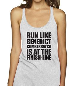 Run Like Benedict Cumberbatch Is At The Finish Line Racerbacks