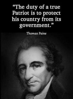 """The duty of a true Patriot is to protect his country from its government."" Thom… ""The duty of a true Patriot is to protect his country from its government."" Thomas Paine by muriel Quotable Quotes, Wisdom Quotes, Me Quotes, People Quotes, Lyric Quotes, The Words, Political Quotes, Quotes On Politics, Government Quotes"