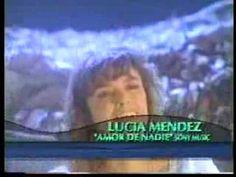 Lucia Mendez -Amor de nadie (video).
