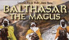 Balthasar The Magus