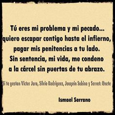Ismael Serrano Christian Kane, Math Equations, Songs, Quotes, Frases, Amor, Law, Musica, Quotations