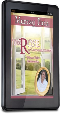 The Rose of Lancaster County - Volume 8 - Resurrection