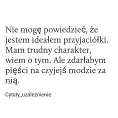 Post cytaty_uzależnienie na Instagramie • Sty 28, 2019 o 7:01 UTC Describe Me, Some Words, Quotations, Texts, Acting, It Hurts, Poetry, Thoughts, Humor