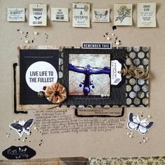 Live Life to the Fullest - Kaisercraft Art of Life (Artfull Crafts) Scrapbook Layouts, Scrapbooking, Hello Hello, Yesterday And Today, Live Life, Brown, Frame, Crafts, Inspiration