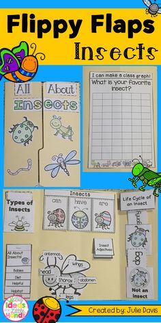 Insects Flippy Flaps!  This is a great way to get your students learning about Insects in a fun hands-on interactive way! Your students will be engaged and learn about Insects in many different ways!  Activities included:  - Insects can/have/are - Insects KWL - Label an Insect - Insects Facts - All About Insects - Life Cycle of an Insect - Insect Adjectives - Sort Insect/Not Insect - Types of Insects - Insect Vocabulary - Which insect would you want to be... writing prompt - My favorite…
