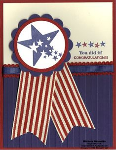 Blue Ribbon Congrats by Michelerey on SCS.  Would be a cute July BD card, too... we have a lot of near 4th of July BDs