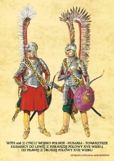 Polish Army - left - hussar beginning of XVII cent; right- hussar end od XVII cent; Military Art, Military History, Military Uniforms, Renaissance Era, Medieval Armor, Airbrush Art, Anglo Saxon, American Soldiers, Fiction