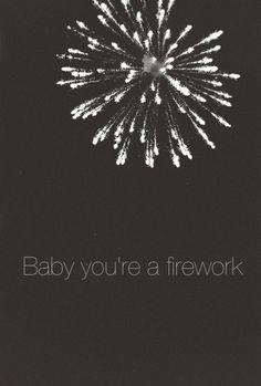 Amor... eres una firework en mi panza. <3