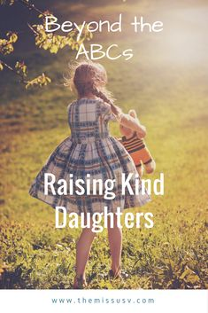 Raising Kind Daughters - parenting tip for parents of little girls.