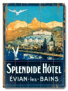 'Splendide Hotel, Evian les Bains' Wood Sign
