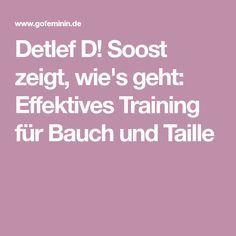Detlef D! Soost zeigt, wie's geht: Effektives Training für Bauch und Taille