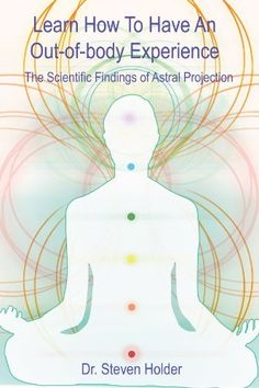 Learn How To Have An Out-of-body Experience - The Scientific Findings of Astral Projection by Dr. Astral Plane, Levels Of Consciousness, Out Of Body, Spirit Science, Astral Projection, My Philosophy, Mind Over Matter, Lucid Dreaming, Spiritual Health