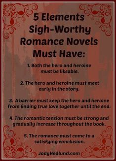 5 Elements Sigh-Worthy Romance Novels Must Have: http://jodyhedlund.blogspot.com/2013/09/5-elements-sigh-worthy-romance-novels.html