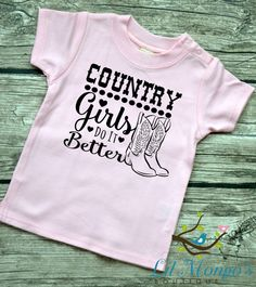 Infant Baby T-shirt  Country Girls Do It by LilMongosBoutique