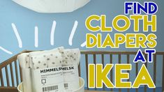 Find CHEAP Cloth Diapers at Ikea