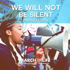 The pro-life generation will not be silent about abortion! We will be a voice for the voiceless and WORK to end abortion! #prolifeyouth