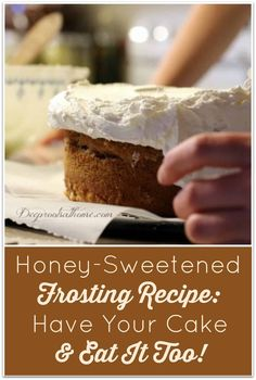 Honey-Sweetened Frosting (Have Your Cake & Eat It Too). #healthy #food #homemade #recipes #christmas #holiday #desserts #birthdaycake #healthydesserts #health #cake #baking #cakedecorating #honey #holidayrecipes #layercake #tasty #frosting #frostingrecipe #delicious #deliciousrecipes