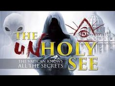 07/16/16 (Not a Church, But Truth All Christians/The World Should Know: The GREAT DECEPTION of the World is Now Upon US). All Roads Lead To Rome - The Unholy See Part 1 of 3