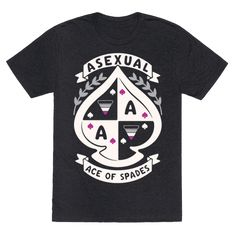 Asexual Crest - Have pride in your asexual self! Show off your love for romance and pride in your asexuality with this awesome , asexual, ace of spades crest shirt!