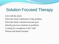 Slide of info on solution focused therapy