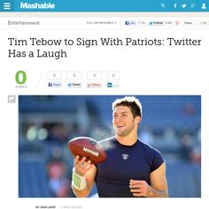 http://mashable.com/2013/06/10/tim-tebow-pats-twitter/ Tim Tebow to Sign With Patriots: Twitter Has a Laugh | #Indiegogo #fundraising http://igg.me/at/tn5/