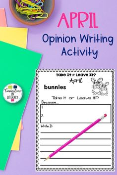 APRIL Opinion Writing Activity- students learn persuasion writing through this fun writing activity like Would You Rather! Students must also use reasons to back their opinions. #aprilwriting #conversationsinliteracy #writingactivity #opinionwriting #springactivities #firstgrade #secondgrade #thirdgrade 1st grade, 2nd grade, 3rd grade