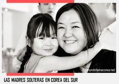LAS MADRES SOLTERAS EN COREA DEL SUR - PARTE 2 | Mundo Fama Corea