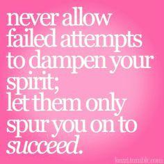 Never quit...