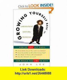 Growing Yourself Back Up (9780609806418) John Lee , ISBN-10: 0609806416  , ISBN-13: 978-0609806418 ,  , tutorials , pdf , ebook , torrent , downloads , rapidshare , filesonic , hotfile , megaupload , fileserve