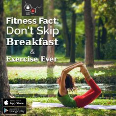 Don't Skip Breakfast & Exercise Ever. Skipping the meal will turn to gain in fat.  Subscribe Now for Fit With Dario Diet Plan.