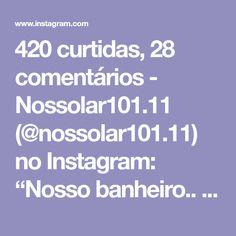 """420 curtidas, 28 comentários - Nossolar101.11 (@nossolar101.11) no Instagram: """"Nosso banheiro.. Típico de fotos de Pinterest 😍 Muito amor 💗 Decoraçoes compradas em Pedreira e o…"""" Instagram, Bathroom Sinks, Love, Room, Pictures"""
